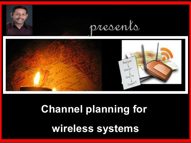presentsChannel planning for  wireless systems