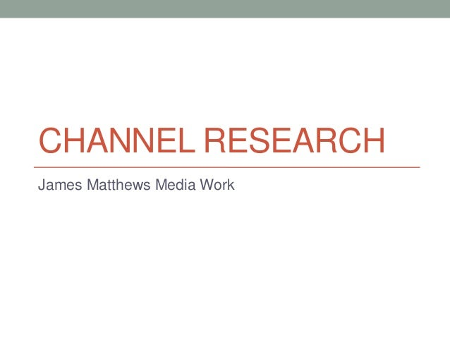 Television Channel Research