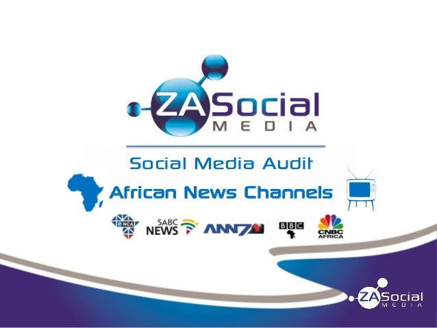 Social Media Audit African News Channels  m