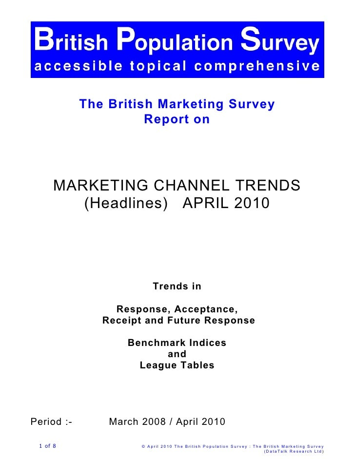 The British Marketing Survey                       Report on           MARKETING CHANNEL TRENDS          (Headlines) APRIL...