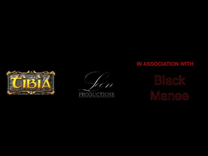 IN ASSOCIATION WITH<br />L<br />eon<br />Black<br />Manee<br />PRODUCTIONS<br />