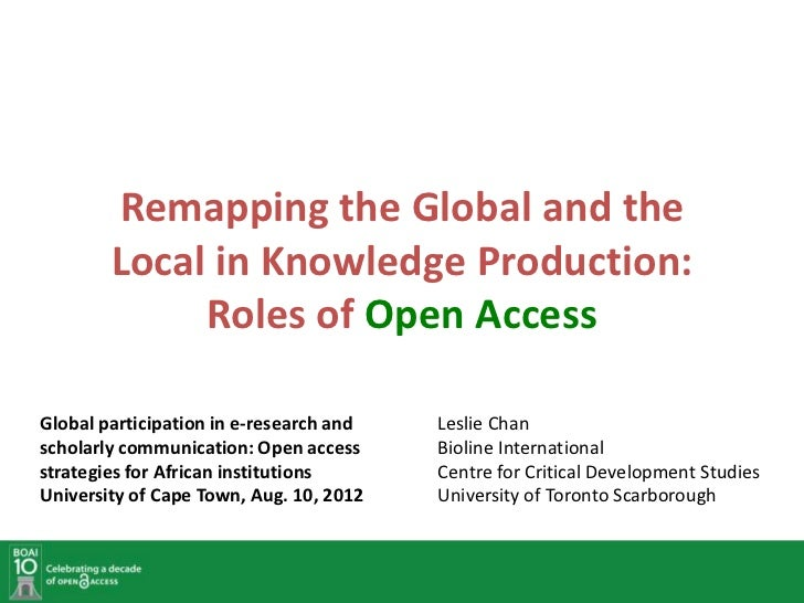 Remapping the Global and the        Local in Knowledge Production:             Roles of Open AccessGlobal participation in...