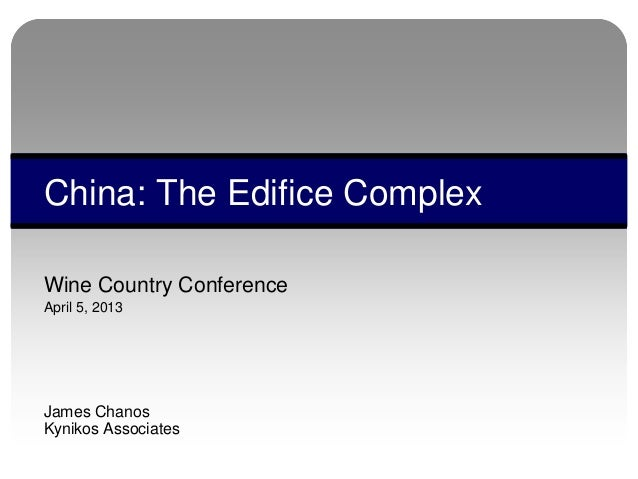 Chanos china pres for wine country conference 5 april 2013