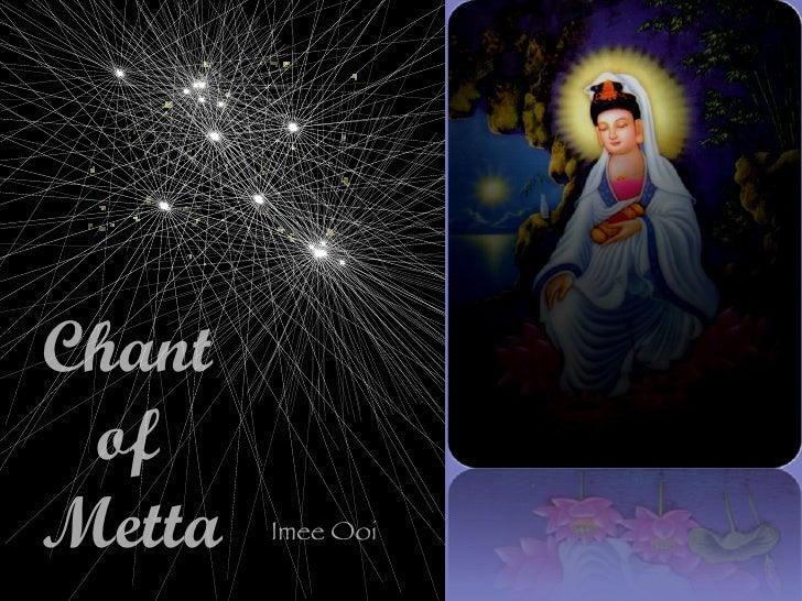 Chant  of  Metta Imee Ooi
