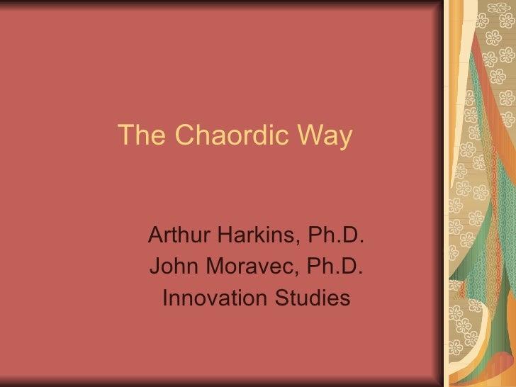 Chaordic Way Harkins