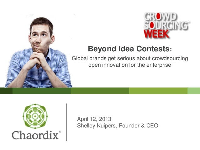 Beyond the Mob Innovation Myth: Global brands get serious about crowdsourcing open innovation for the enterprise