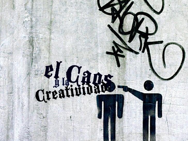 El Caos y la Creatividad