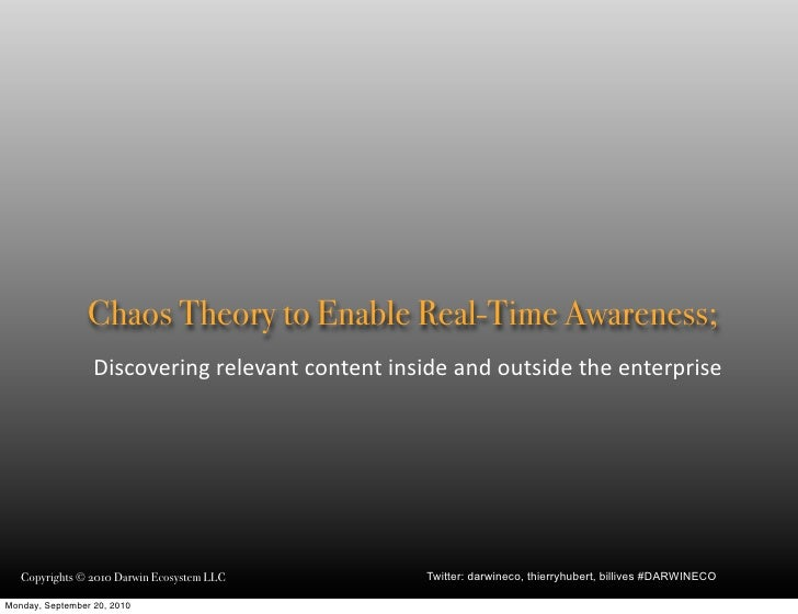 Chaos theory to enable real-time awareness