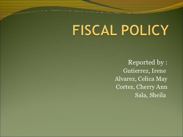 Reported by :   Gutierrez, IreneAlvarez, Celica MayCortez, Cherry Ann       Sala, Sheila