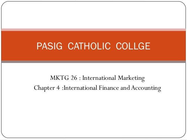 Chap. 4. international finance & marketing