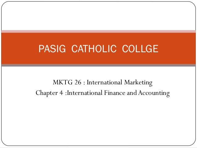Chap. 4. international finance & marketing