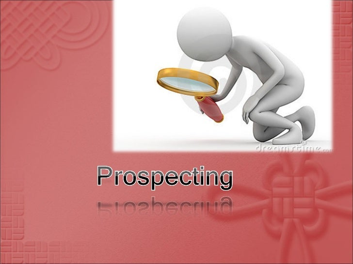    To know why prospecting important for effective    selling.    To know the characteristics of a good of qualified   ...