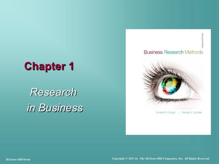 Chapter 1               Research              in BusinessMcGraw-Hill/Irwin           Copyright © 2011 by The McGraw-Hill C...