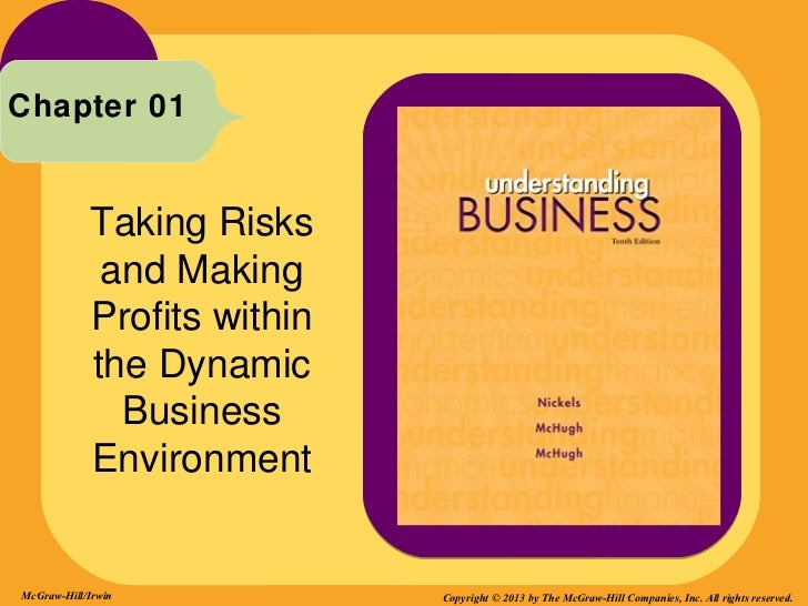 Chapter 01            Taking Risks             and Making            Profits within            the Dynamic              Bu...