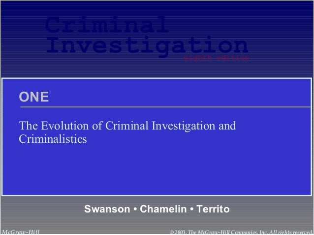 The Evolution of criminal Investigation and Criminalistics