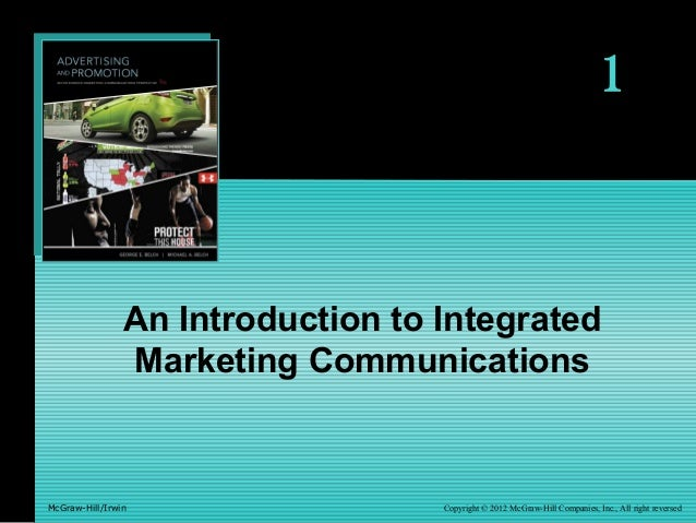 1 Copyright © 2012 McGraw-Hill Companies, Inc., All right reversedMcGraw-Hill/Irwin An Introduction to Integrated Marketin...