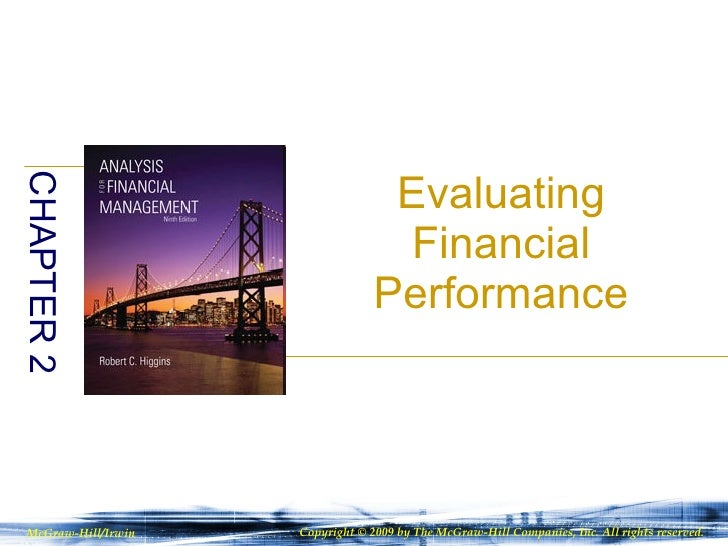 Evaluating Financial Performance CHAPTER 2 McGraw-Hill/Irwin Copyright © 2009 by The McGraw-Hill Companies, Inc. All right...