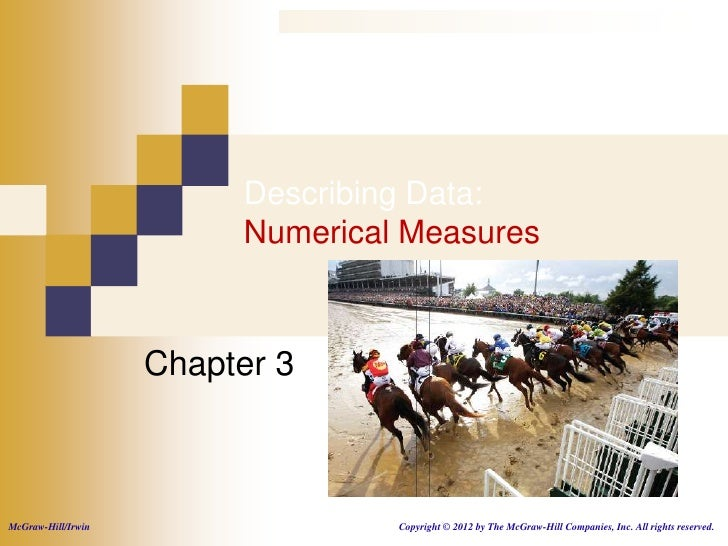 Describing Data:                         Numerical Measures                    Chapter 3McGraw-Hill/Irwin                 ...