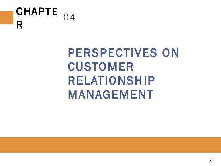 PERSPECTIVES ON CUSTOMER RELATIONSHIP MANAGEMENT 04 4-