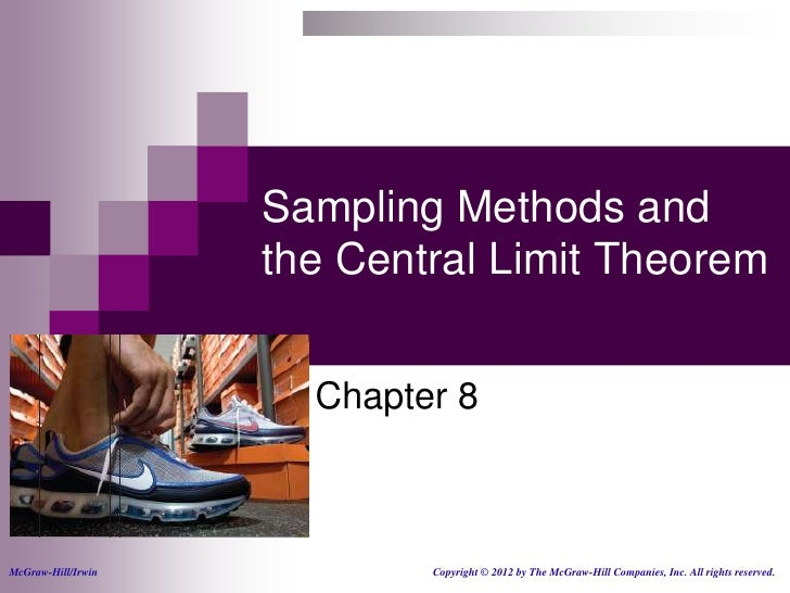 Sampling Methods and                    the Central Limit Theorem                      Chapter 8McGraw-Hill/Irwin         ...
