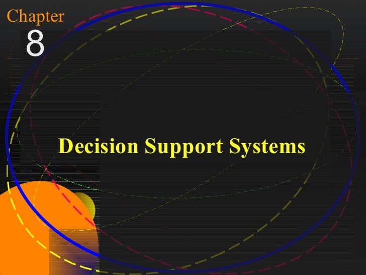 1Chapter   8           Decision Support SystemsMcGraw-Hill/Irwin   Copyright © 2004, The McGraw-Hill Companies, Inc. All r...