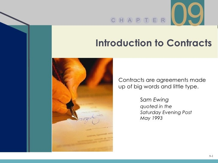 C H A P T E R                       09Introduction to Contracts    Contracts are agreements made    up of big words and li...