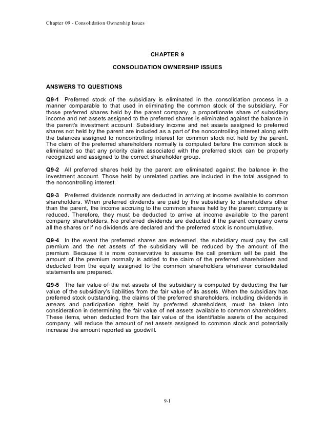 Chapter 09 - Consolidation Ownership Issues  CHAPTER 9 CONSOLIDATION OWNERSHIP ISSUES ANSWERS TO QUESTIONS Q9-1 Preferred ...