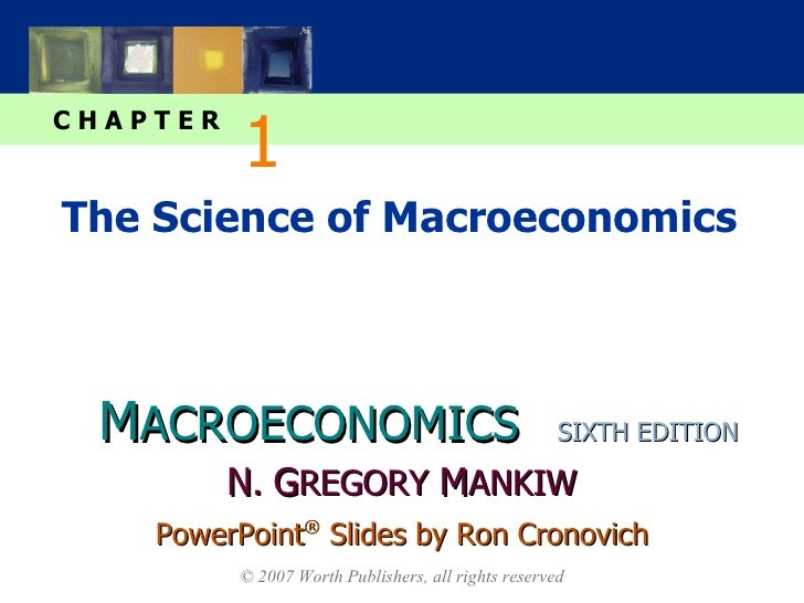 The Science of Macroeconomics 1