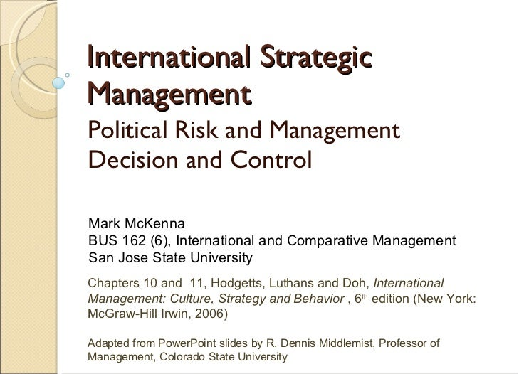 International Strategic Management Political Risk and Management Decision and Control Chapters 10 and  11, Hodgetts, Lutha...