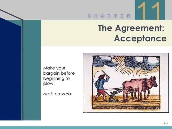 C H A P T E R                                 11                    The Agreement:                        AcceptanceMake y...