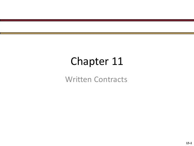 Chapter 11 Written Contracts  13-1
