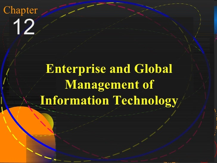 1Chapter 12               Enterprise and Global                  Management of              Information TechnologyMcGraw-H...
