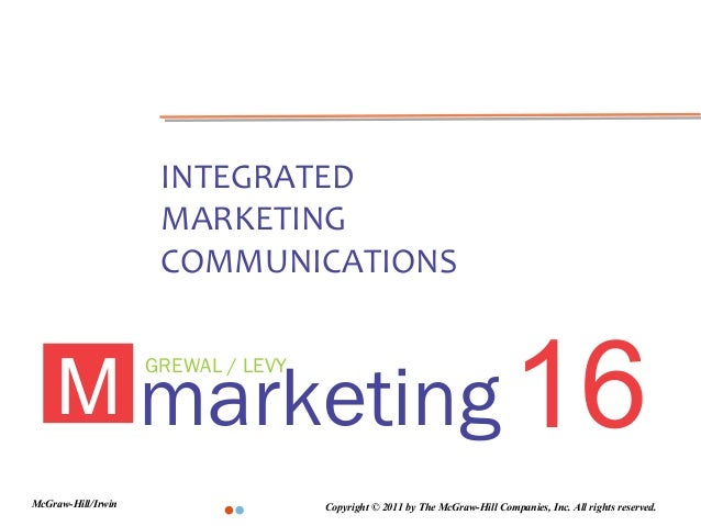 INTEGRATED                     MARKETING                     COMMUNICATIONS    M marketing 16                    GREWAL / ...