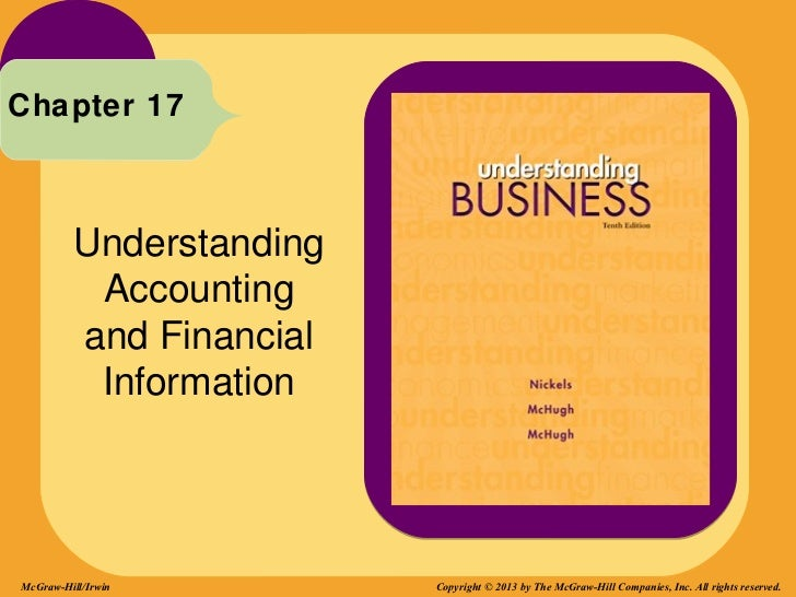 Chapter 17         Understanding          Accounting         and Financial          InformationMcGraw-Hill/Irwin        Co...
