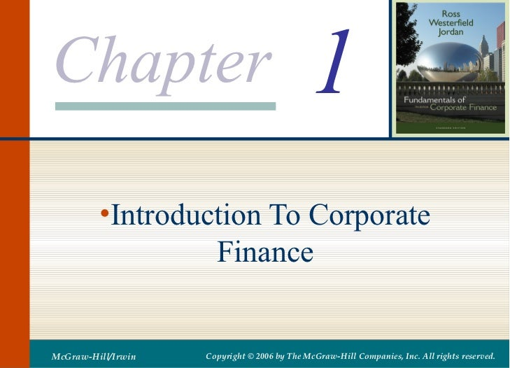 Chapter                                      1         •Introduction To Corporate                  FinanceMcGraw-Hill/Irwi...