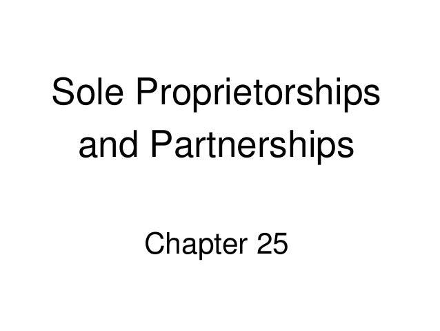Sole Proprietorships and Partnerships Chapter 25