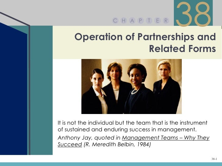 Chapter 38 – Operation of Partnerships and Related Forms