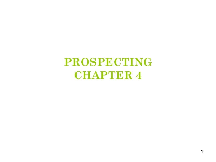PROSPECTING CHAPTER 4