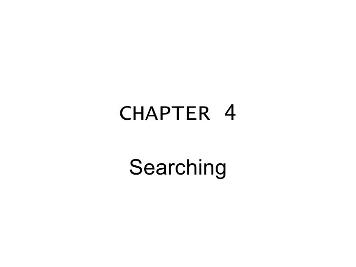 CHAPTER 4 Searching