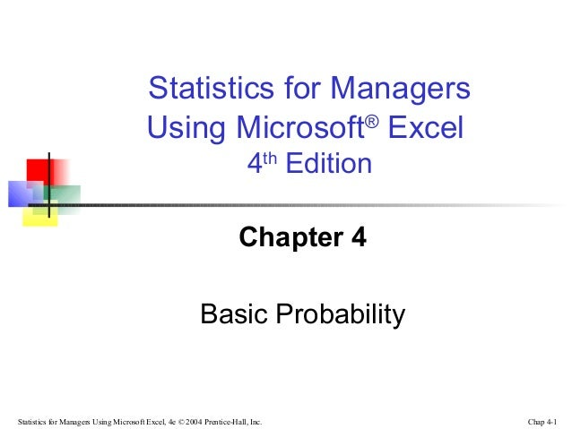 Statistics for Managers Using Microsoft® Excel 4th Edition Chapter 4 Basic Probability  Statistics for Managers Using Micr...