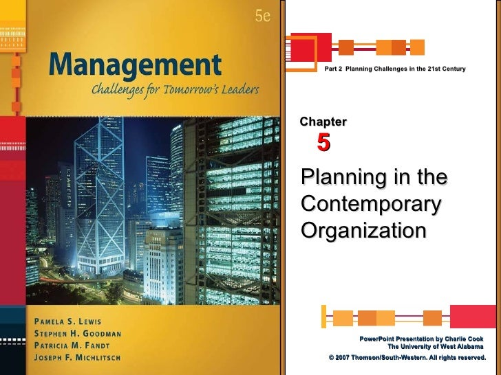 Planning in the Contemporary Organization Chapter 5 Part 2  Planning Challenges in the 21st Century