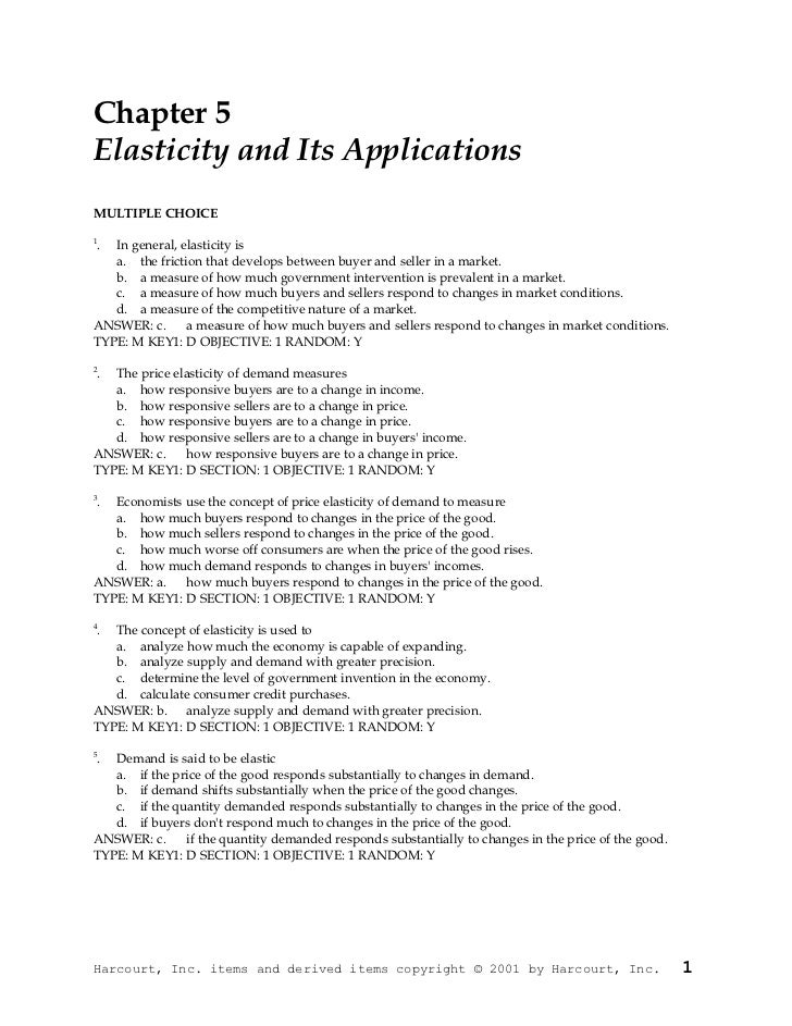 Chapter 5Elasticity and Its ApplicationsMULTIPLE CHOICE1 . In general, elasticity is   a. the friction that develops betwe...