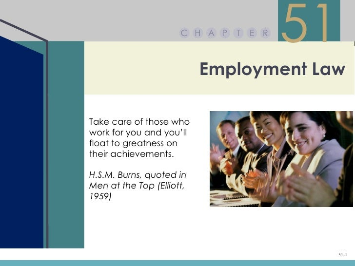C H A P   T   E R                                          51                           Employment LawTake care of those w...