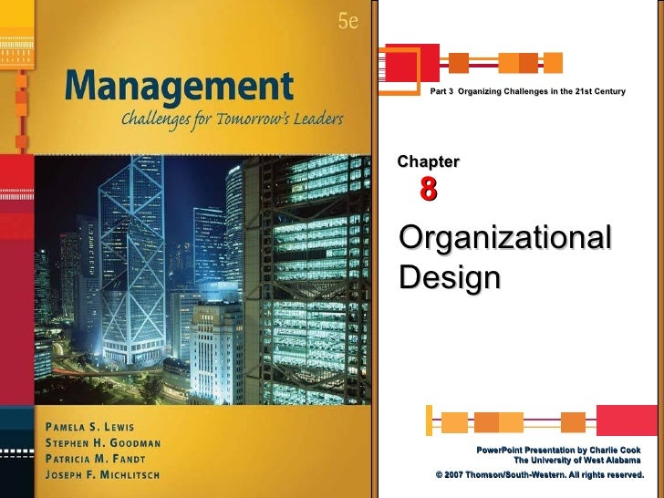 Organizational Design Chapter 8 Part 3  Organizing Challenges in the 21st Century