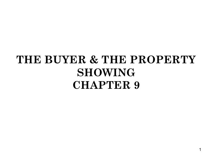 THE BUYER & THE PROPERTY SHOWING CHAPTER 9