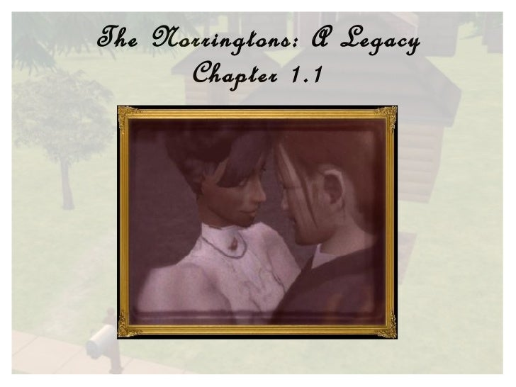 The Norringtons: A Legacy Chapter 1.1