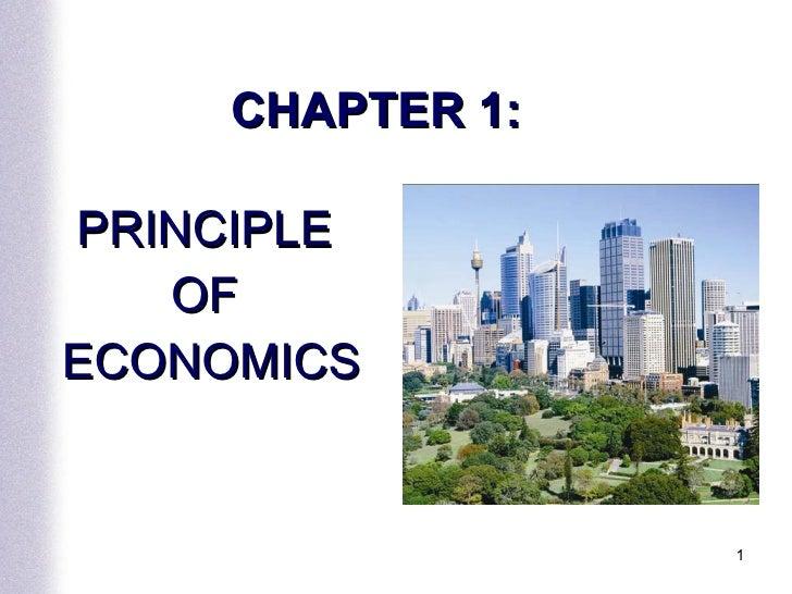 CHAPTER 1:  PRINCIPLE  OF  ECONOMICS