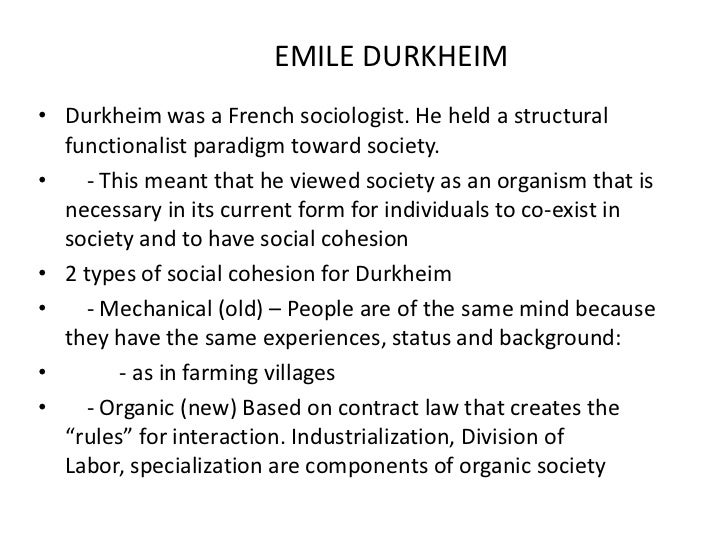 karl marxs theory of social change and emile durkheims sociological theory explaining the interrelat This perspective is derived from the works of karl marx, who saw society as fragmented into groups that compete for social and economic resources social order is maintained by domination, with power in the hands of those with the greatest political, economic, and social resources more » 03 of 15 functionalist theory the functionalist.