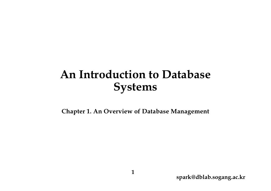 An Introduction to Database         SystemsChapter 1. An Overview of Database Management                     1            ...