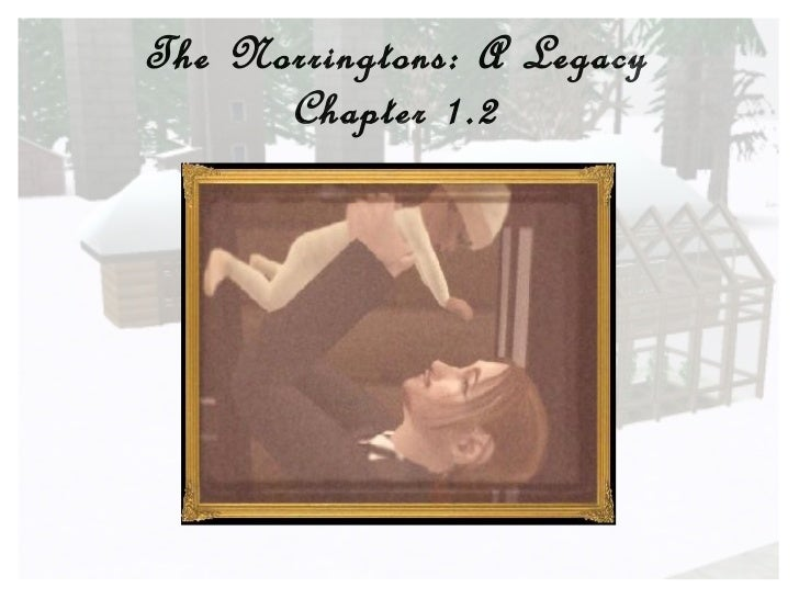 The Norringtons: A Legacy Chapter 1.2